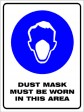 DUST MASK MUST BE WORN IN THIS AREA, 300MM X 225MM X 5MM THICK