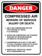 DANGER COMPRESSED AIR BEWARE OF SERIOUS INJURY OR DEATH ETC., 300MM X 225MM X 5MM THICK