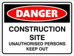 DANGER CONSTRUCTION SITE, 300MM X 225MM X 5MM THICK.