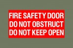 Fire safety door do not obstruct do not keep open - self adhesive decal (large)