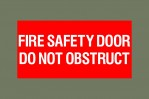 Fire safety door do not obstruct, Colorbond steel