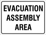 EVACUATION ASSEMBLY AREA, 600MM X 450MM X 5MM THICK