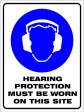 HEARING PROTECTION MUST BE WORN, 600MM X 450MM X 5MM THICK